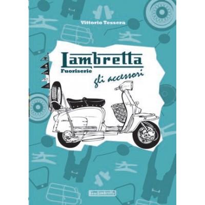 Libro LAMBRETTA FUORI SERIE, GLI ACCESSORI - 260 Pagine